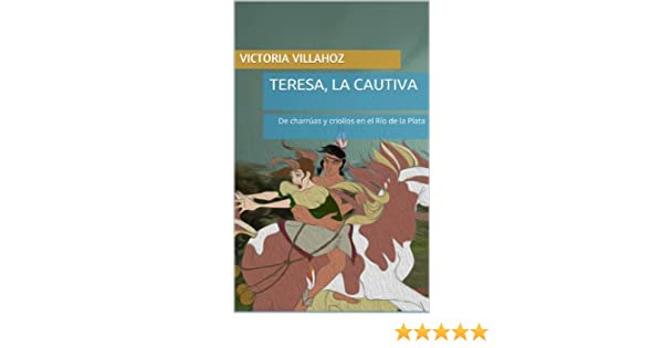 Teresa, la cautiva