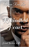 Rekindled Heart (Heart Series Book 8)