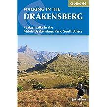 Walking in the Drakensberg: 75 walks in the Maloti-Drakensberg Park (Cicerone Guides)