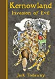 Kernowland 3 Invasion of Evil (Kernowland in Erthwurld Series)