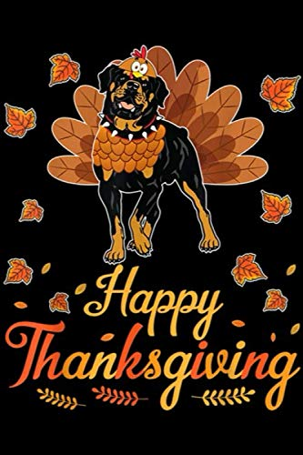 Rotten Halloween Teeth (Happy Thanksgiving: Turkey Rottweiler Dog Happy Halloween Thanksgiving Day Journal/Notebook Blank Lined Ruled 6x9 100)