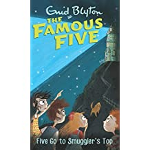 Five Go to Smuggler's Top: Famous Five 4