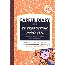 Career Diary of a TV Production Manager