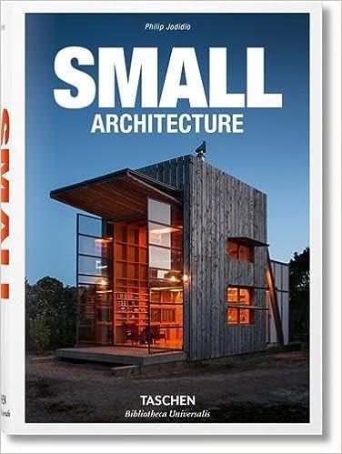 Small architecture - bu (Bibliotheca Universalis): Amazon.es: Philip Jodidio: Libros en idiomas extranjeros