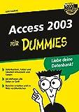 Access 2003 für Dummies (F?r Dummies)