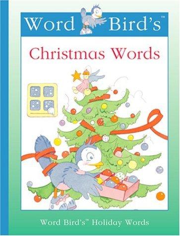 Read Online Word Bird's Christmas Words (Word Bird's Holiday Words) by Jane Belk Moncure (2001-08-02) PDF