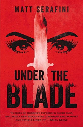 (Under The Blade: A Novel of Suspense and Horror)