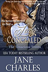 Lady Concealed (Tenacious Trents Novel)