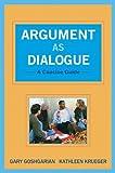 Argument as Dialogue 1st Edition