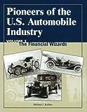 Pioneers of the U. S. Automobile Industry, Michael J. Kollins, 0768009022