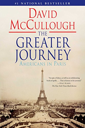 The Greater Journey: Americans in Paris (Shop In Paris)