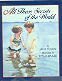 All Those Secrets of the World, Jane Yolen, 0316968919