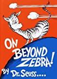On Beyond Zebra!, Dr. Seuss, 0394900847