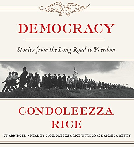 Image result for Democracy by Condoleezza Rice