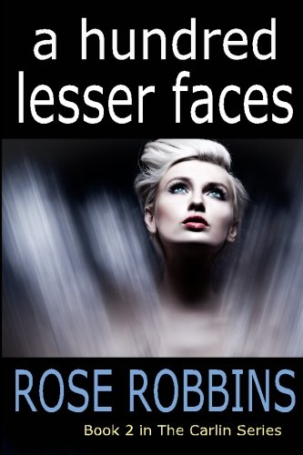 Read Online A Hundred Lesser Faces (The Carlin Series) (Volume 2) pdf