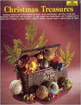 I Ll Be Home For Christmas 1988.Christmas Treasures Piano Accompaniment 9780793521050