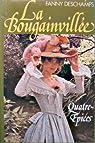 La Bougainvillée, tome 2 : Quatre-épices  par Deschamps