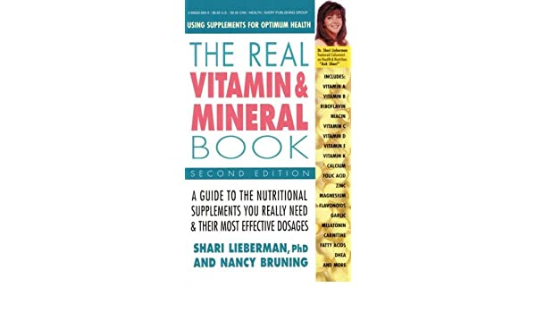The Real Vitamin & Mineral Book, 2nd Edition: Using Supplements for Optimum Health: Amazon.es: Nancy Bruning, Shari Lieberman: Libros en idiomas extranjeros