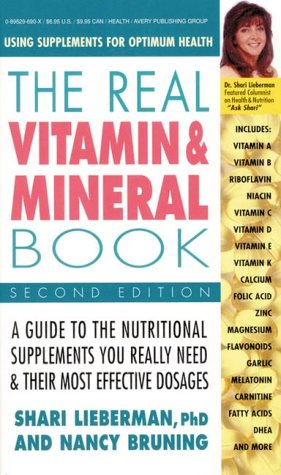 The Real Vitamin & Mineral Book, 2nd Edition: Using Supplements for Optimum Health: Amazon.es: Nancy Bruning, Shari Lieberman: Libros en idiomas extranjeros