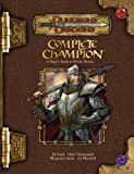 Complete Champion: A Player's Guide to Divine Heroes (Dungeons & Dragons)