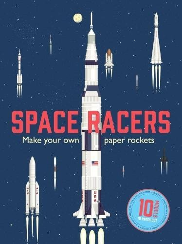 Space Racers: Make Your Own Paper Rockets pdf