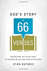 God's Story in 66 Verses: Understand the Entire Bible by Focusing on Just One Verse in Each Book Paperback