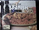 img - for Cooking the Spanish Way (Easy Menu Ethnic Cookbooks) book / textbook / text book