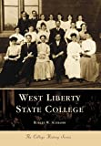 West Liberty State College, Robert F. Schramm, 0738506974