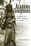 Alabama Cemeteries, Donna Booth, 157587105X