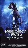 Resident Evil : Apocalypse par DeCandido