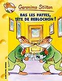 """Afficher """"Geronimo Stilton n° 11 Bas les pattes, tête de reblochon !"""""""