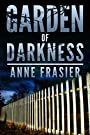 Garden of Darkness (Land of the Dead Book 2)