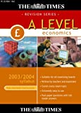 The Times A Level Economics 2003/2004 Syllabus (Full National Curriculum) [Import]