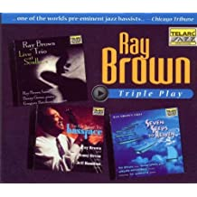 Ray Brown: Triple Play - Bassface, Seven Steps To Heaven, Live At Kuumbwa Jazz Center by Ray Brown (1998-11-24)