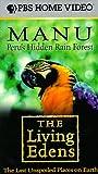 The Living Edens: Manu [VHS]