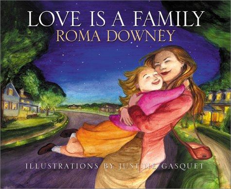 Love Is a Family: Downey, Roma: 9780060393748: Amazon.com: Books