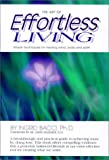 The Art of Effortless Living, Ingrid Bacci, 0967850711