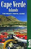 Cape Verde Islands: The Bradt Travel Guide
