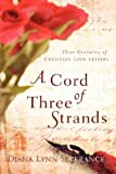 A Cord of Three Strands, Diana Severance, 1594677433