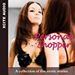 Personal Shopper: A Collection of Five Erotic Stories | Miranda Forbes