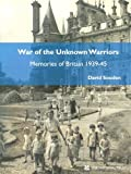 War of the Unknown Warriors, David Souden, 0707803888