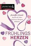 Frühlingsherzen: 1. Tag und Nacht verrückt nach dir / 2. Leidenschaftliches Wiedersehen / 3. Küss mich, und stell die Fragen später / 4. Nimm mich, ... (New York Times Bestseller Autoren: Romance)