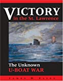 Victory in the St. Lawrence, James W. Essex, 0919822568