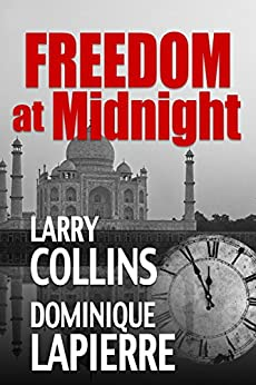 Freedom at Midnight by [Collins, Larry, Lapierre, Dominique]