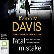 Fatal Mistake: Lexie Rogers, Book 3 | Karen M. Davis