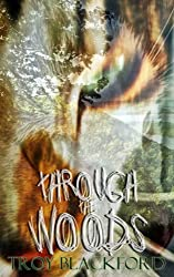 Through the Woods (Leviticus Book 1)