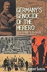 Germany's Genocide of the Herero par Sarkin