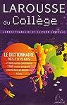 Larousse du Collège : Le Dictionnaire des 11-15 ans par collectif