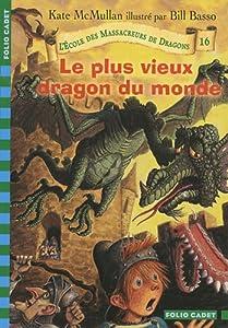 """Afficher """"Ecole des massacreurs de dragons (L') n° 16 Plus vieux dragon du monde (Le)"""""""