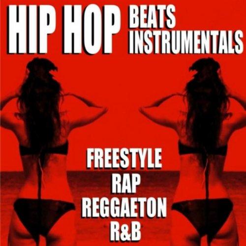 Hip Hop Beats Instrumentals (Freestyle Rap Reggaeton R&B ...